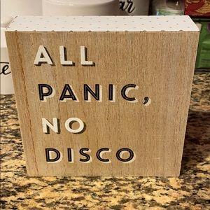 """All Panic, No Disco"" sign"